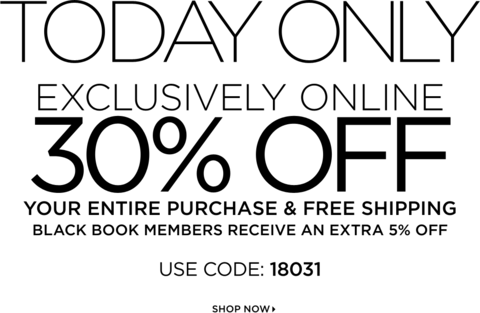 TODAY ONLY: Exclusively Online 30% Off | USE CODE: 18031