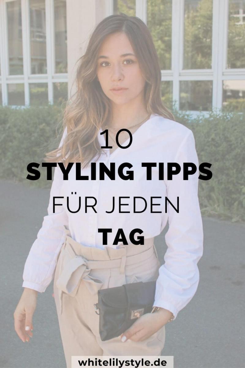Styling Tipps für jeden Tag – 10 Tipps für das perfekte Outfit