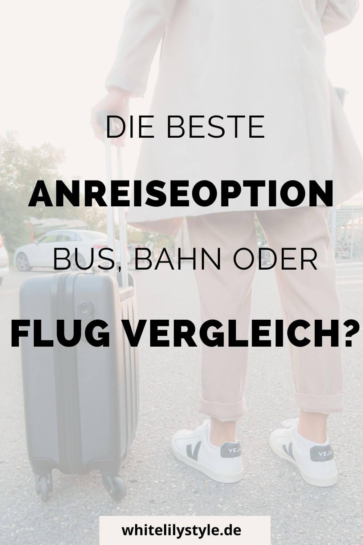 Bus, Bahn, Flug Vergleich - wie vereisen wir am schnellsten & günstigsten?