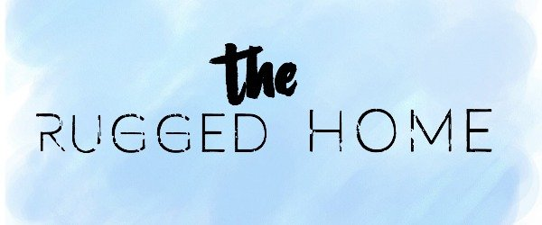The Rugged Home, The Rugged Rooster, Blog