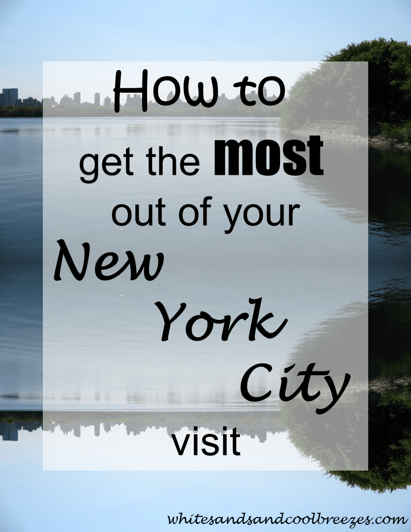 How to get the most out of your New York City visit