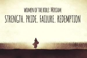 Women of the Bible Miriam