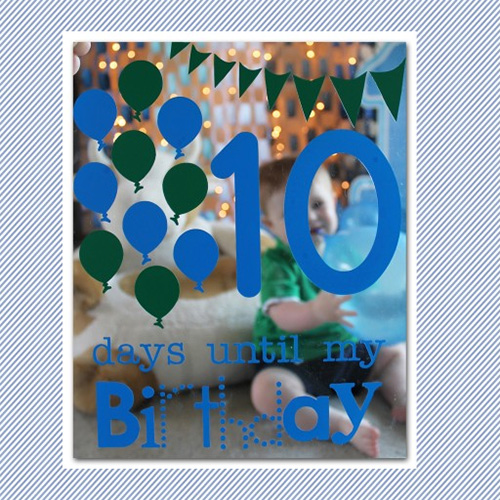Birthday Countdown Ideas – Counting Down with Photos!