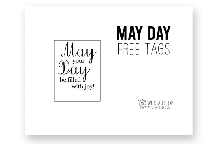 May Day Free Tags Who Arted 01
