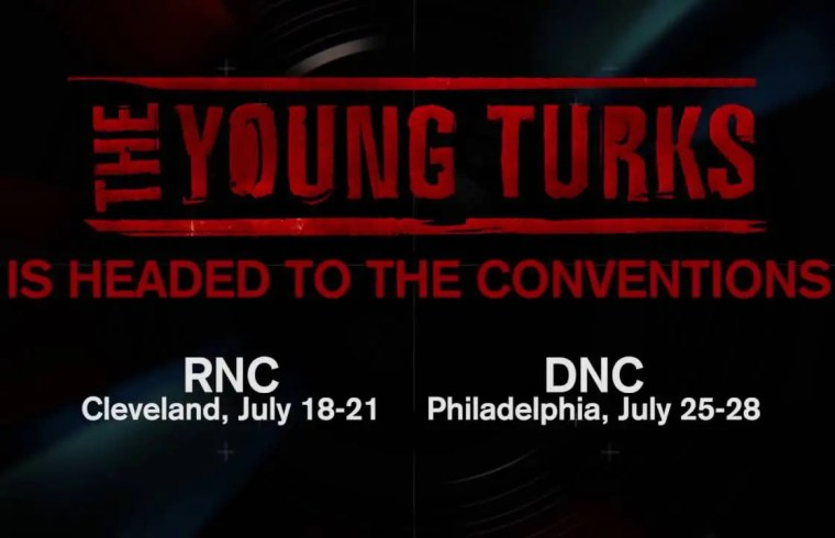 Don't Miss The Young Turks LIVE From The RNC and DNC 1