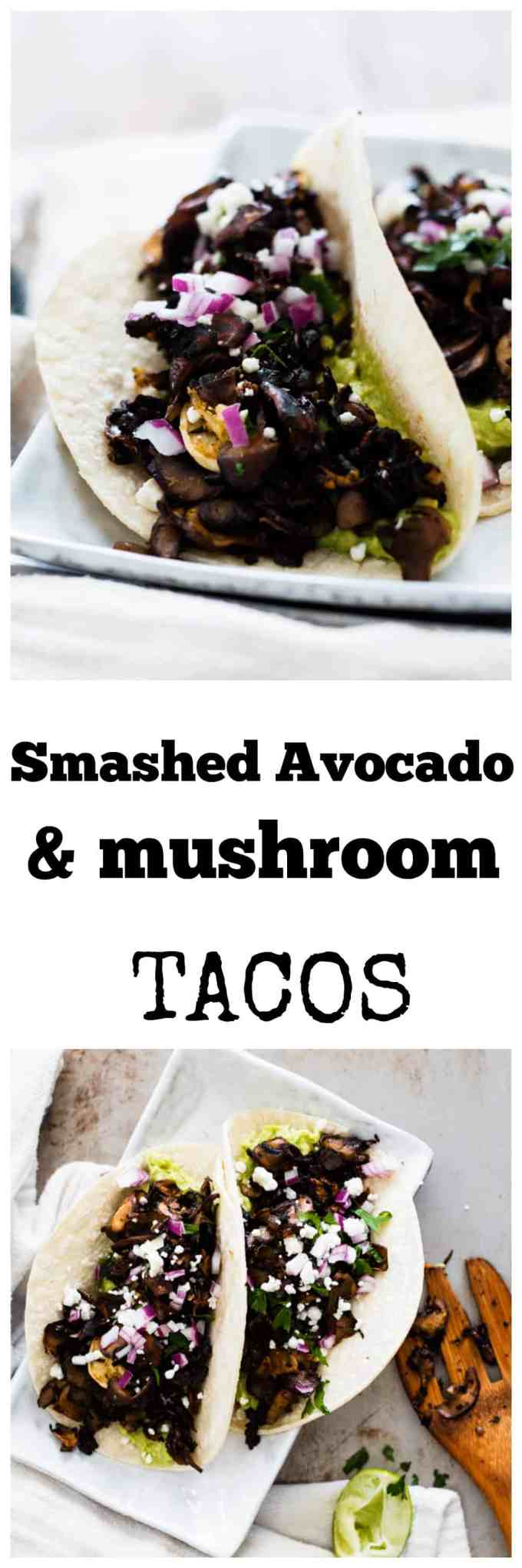 Mushroom and Smashed Avocado Tacos are going to change your Taco Night forever! Super thin slices of marinated mushrooms combine with creamy avocado to make for a taste sensation that will have you coming back time and time again. #tacos #tacotuesday #vegetarian #mushrooms