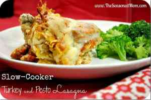 Meal plan. Slow Cooker Turkey and Pesto Lasagna