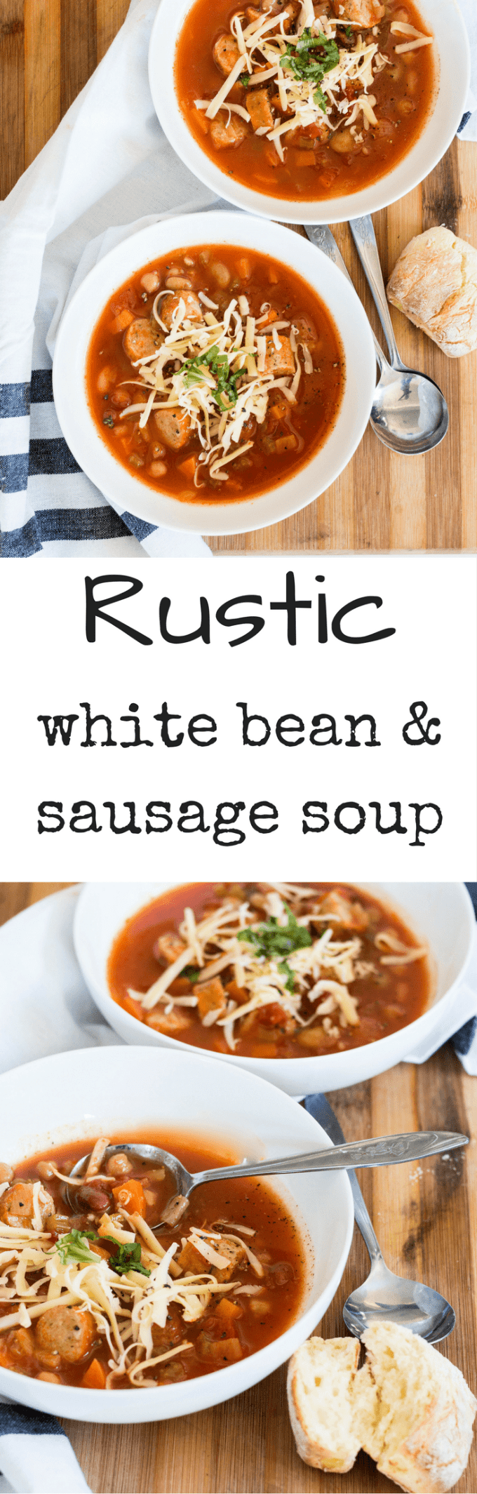 White Bean and Sausage Soup is rustic, hearty and filling and is the perfect accompaniment to a cold and rainy day.