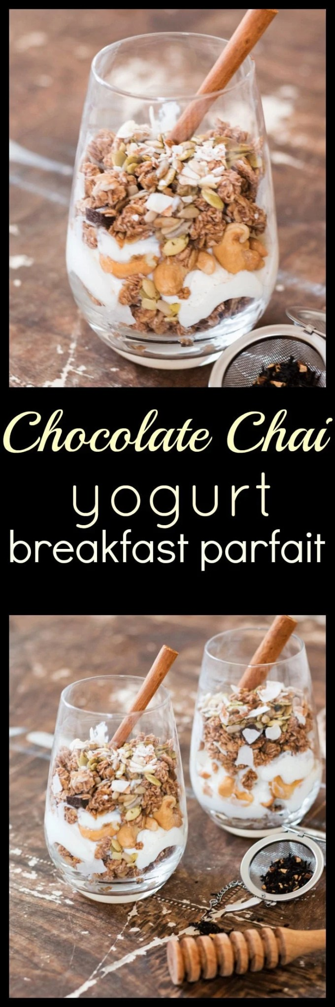 Chai infused yogurt and local raw honey combines with crunchy granola, nuts and seeds to bring you this delightful chocolate chai yogurt breakfast parfait