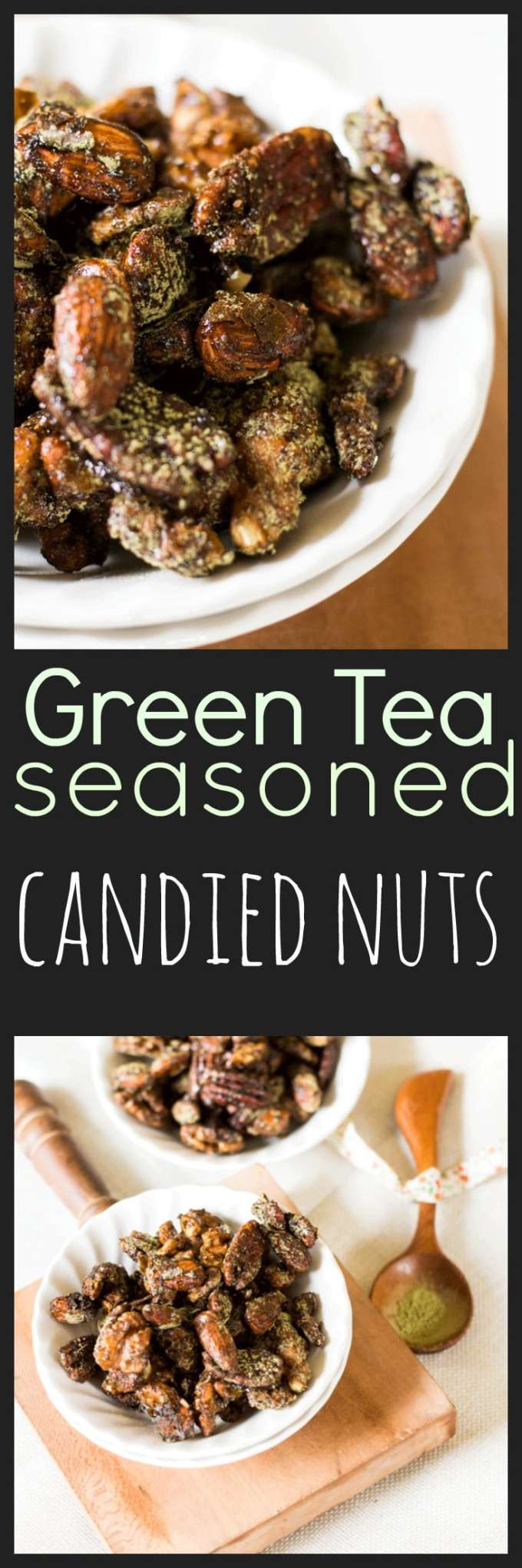Snacking just reached a whole new level of awesome with these Green Tea Seasoned Candied Nuts. Crunchy, sweet and delicious with an antioxidant boost.