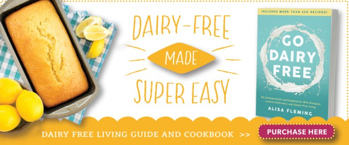 Go Dairy Free - The Guide and Cookbook to Milk Allergies, Lactose Intolerance, and Casein-Free Living