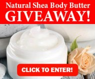 Natural Shea Body Butter Giveaway