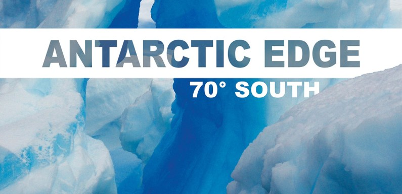 Antarctic Edge: documentary review