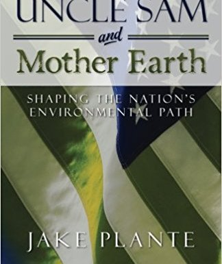 Uncle Sam & Mother Earth: review and Q&A with author Jake Plante