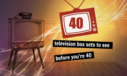 40 Box Sets to see Before You're 40