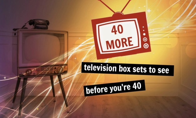 40 (more) Box Sets to Watch Before you Die: Part 2