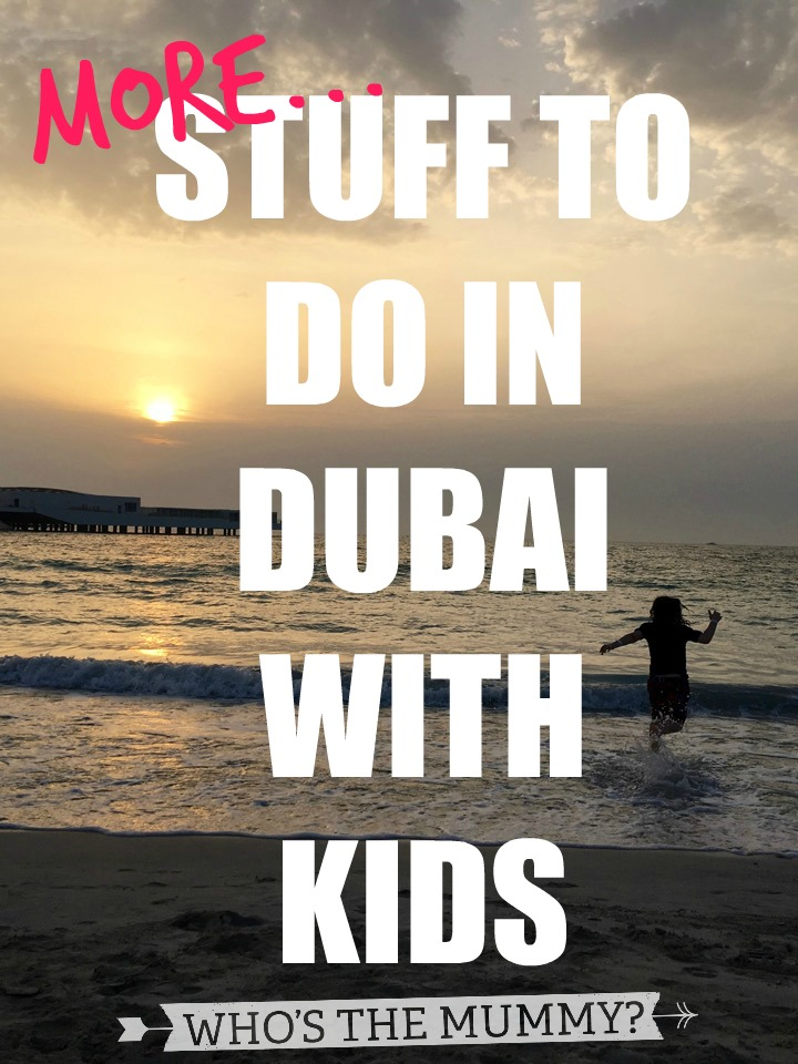 stuff to do in dubai with kids