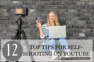 YOUTUBE TIPS FOR BEGINNERS SELF-SHOOTING