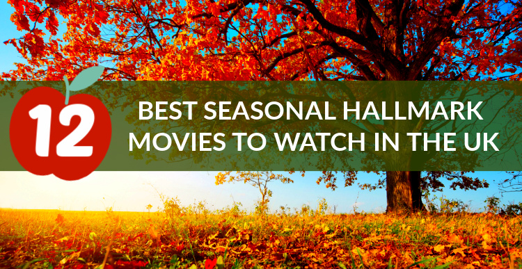 Autumn Hallmark Movies In The Uk Our Pick Of The Crop Who S The Mummy
