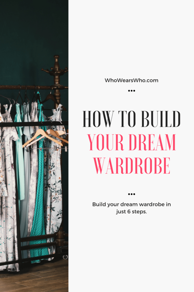 How to build your dream wardrobe graphic
