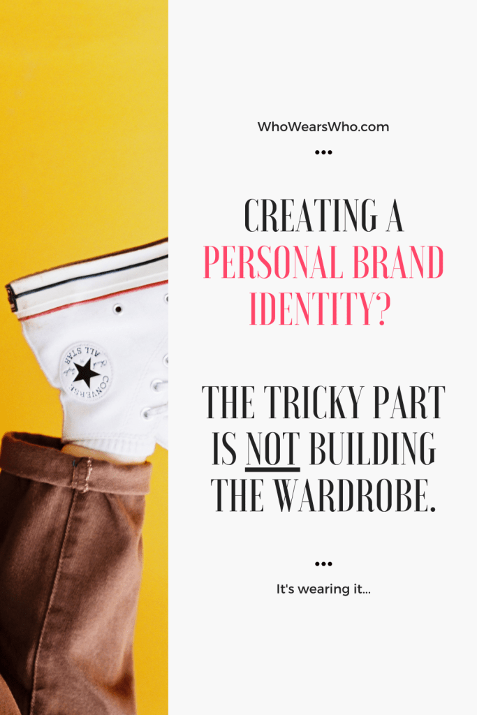 Creating a personal brand identity? The tricky part is not building the wardrobe graphic