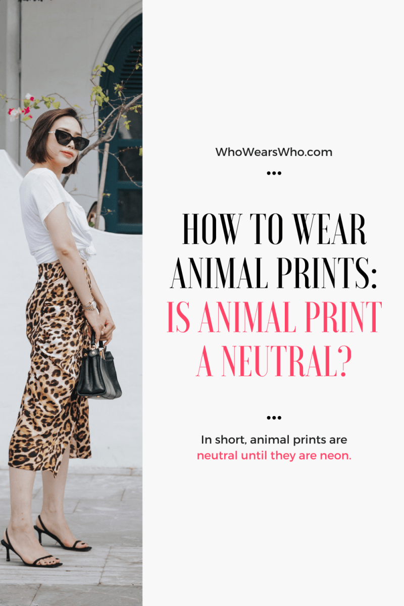 How to wear animal prints is animal print a neutral