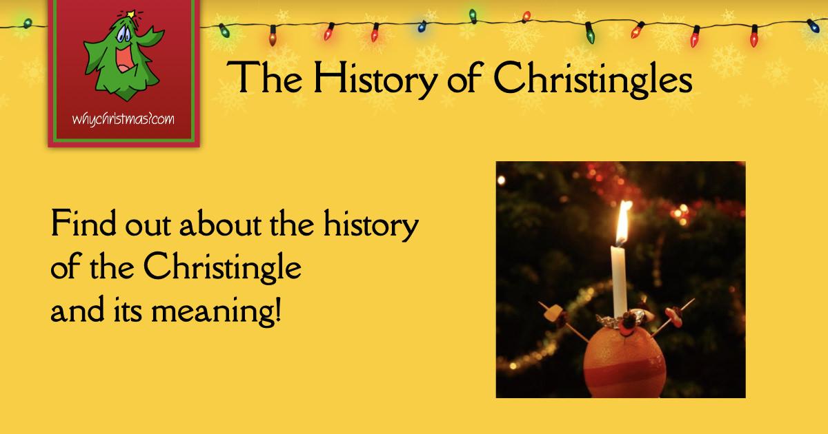 The History Of Christingles Christmas Customs And