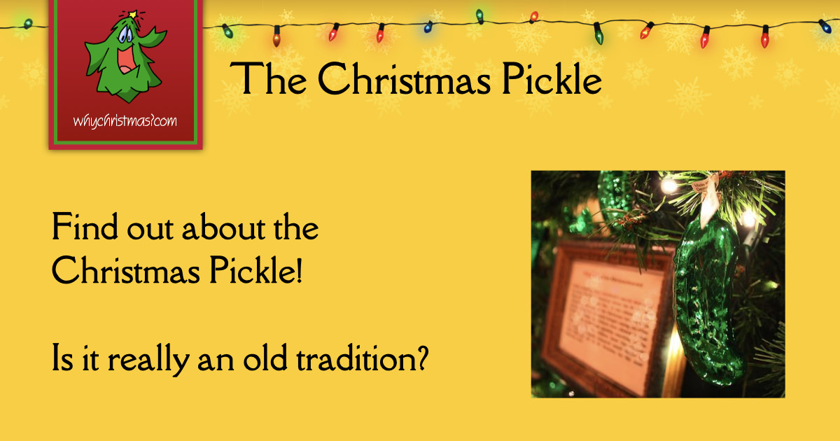 The Christmas Pickles History Christmas Customs And