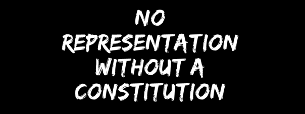No representation without my constitution