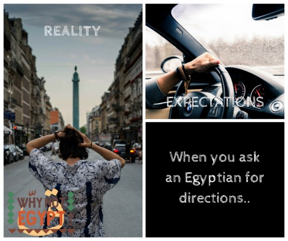 When you ask an Egyptian for directions expectations vs reality