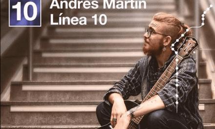 Andrés Martín, de la línea 10 del Metro a su propia 'Línea 10'