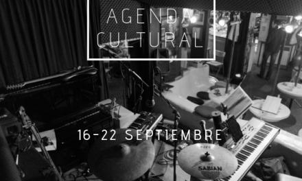 AGENDA CULTURAL | ¿Qué hacer del 16 al 22 de septiembre?