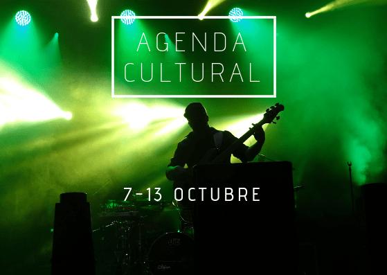 AGENDA CULTURAL | ¿Qué hacer del 7 a 13 de octubre?