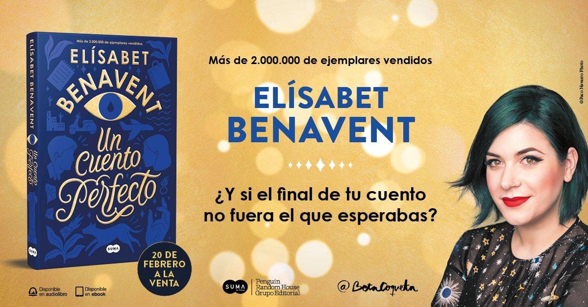 """Elísabet Benavent publica """"Un cuento perfecto"""""""