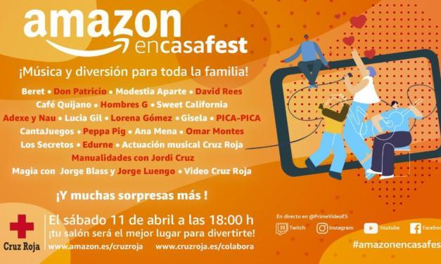 Haz un hueco en tu agenda al #AmazonEnCasaFest en colaboración con Cruz Roja