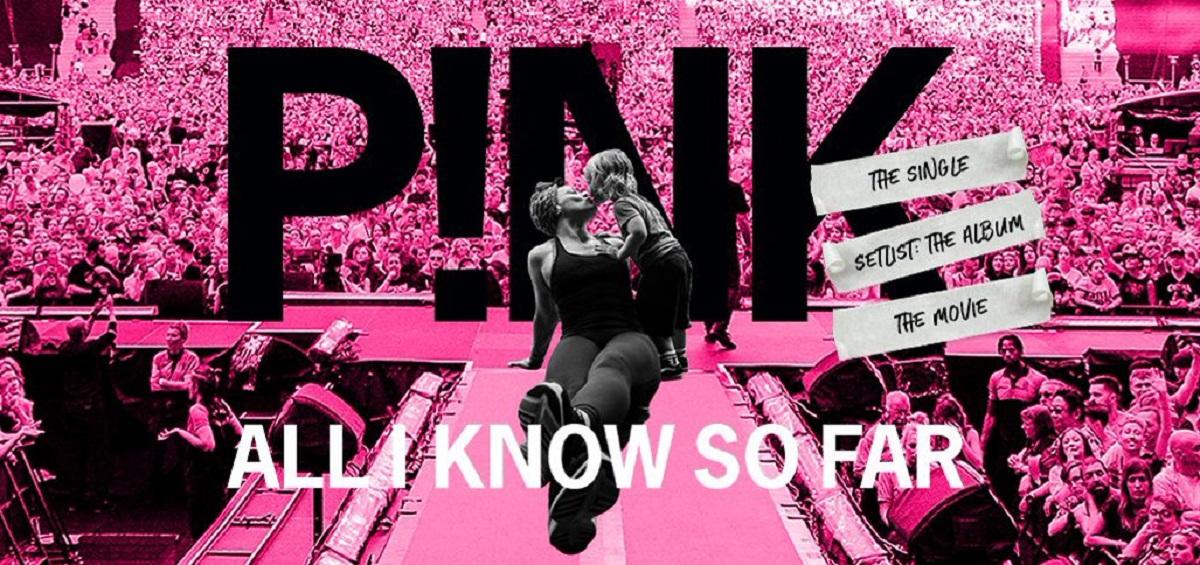 P!nk estrena su nuevo single 'All I Know So Far' y anuncia el lanzamiento de un documental