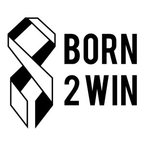 Born2Win-A Celebration of Overcoming