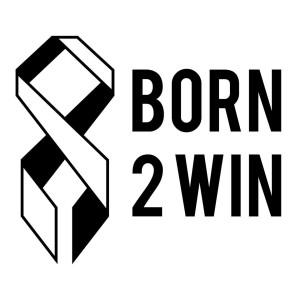 Born2Win-A Celebration of Overcoming