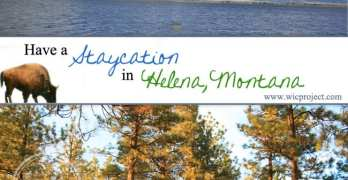 Have a Staycation in Helena, Montana