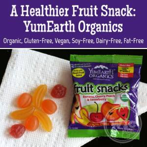 A Healthier Fruit Snack: YumEarth Organic Fruit Snacks
