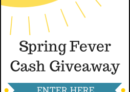 Win $500 CASH in the $500 Spring Fever Cash Giveaway