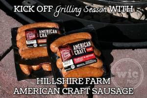 Kick Off Grilling Season with Hillshire Farm American Craft Sausage