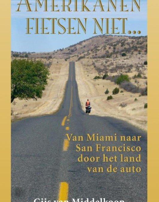 Amerikanen fietsen niet – Gijs van Middelkoop