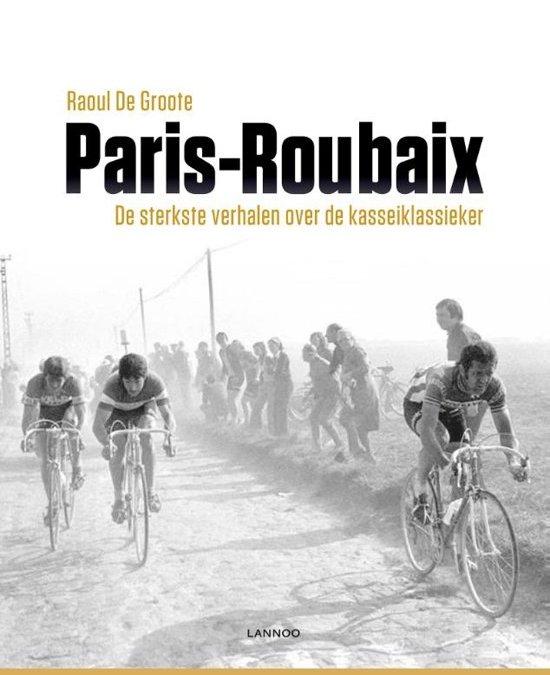 Parijs-Roubaix – Raoul de Groote