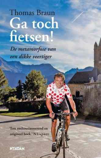 Ga toch fietsen – Thomas Braun