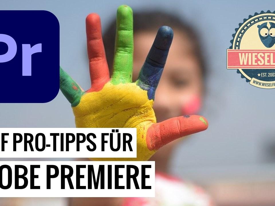 Pro-Tipps für Adobe Premiere