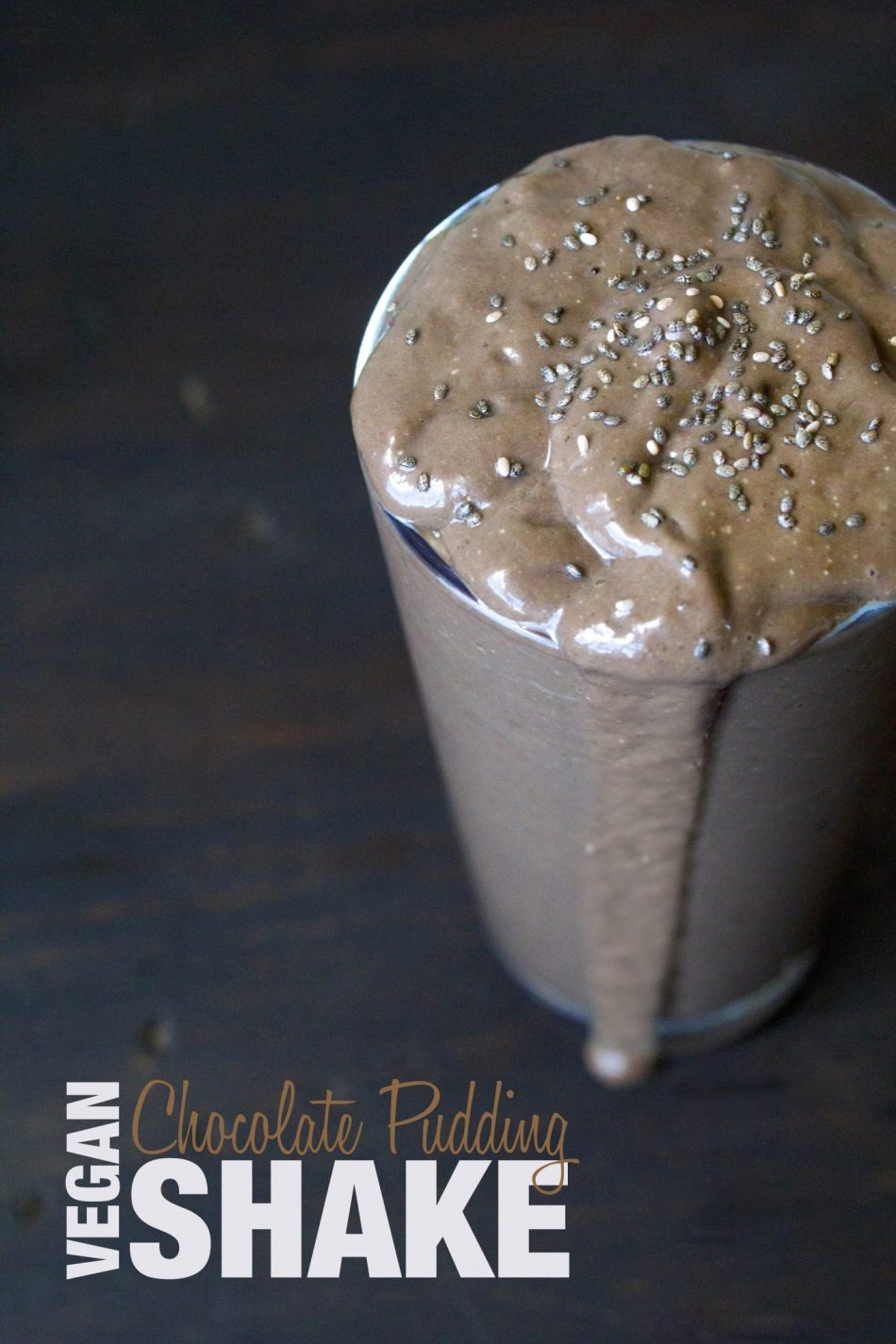 Vegan Chocolate Pudding Shake | Made with healthy, wholesome ingredients.