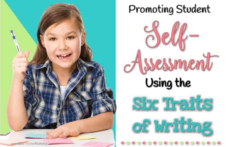 Promoting Student Self-Assessment using the Six Traits of Writing