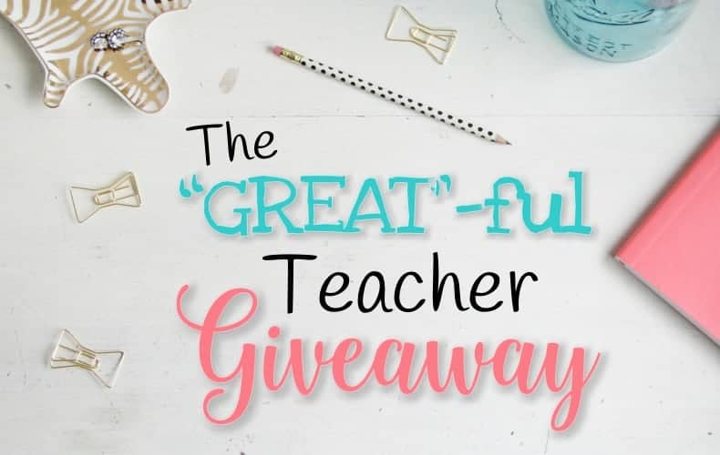 "The ""GREAT""ful Teacher Giveaway"