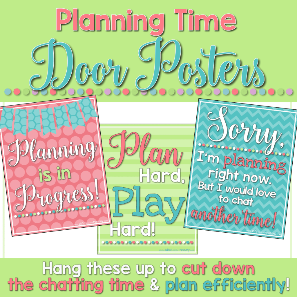FREE Planning Time Door Posters! Perfect for cutting down the chatter and plan effectively. Make a plan with your fellow teachers to only chat at certain times and plan during others.
